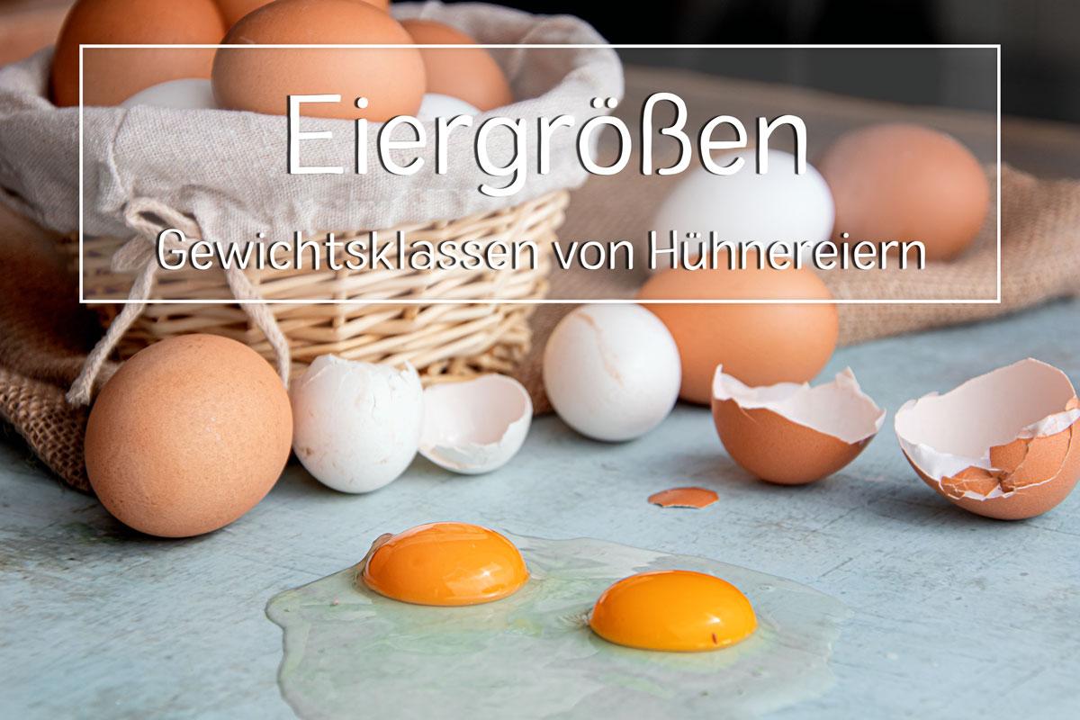 Eiergrößen von Hühnereiern
