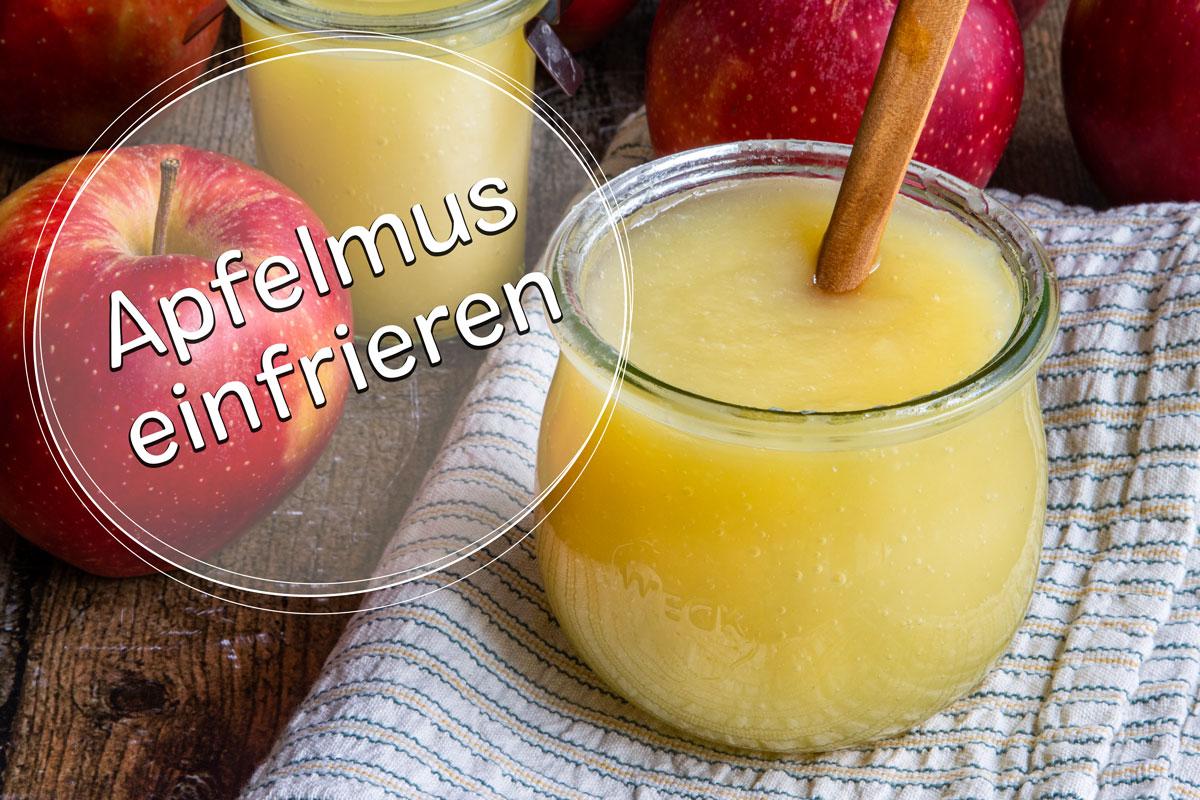 Apfelmus einfrieren