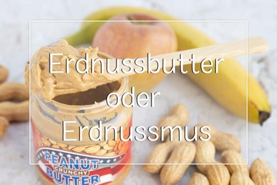 Erdnussbutter oder Erdnussmus