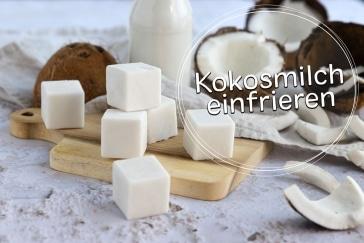Kokosmilch einfrieren