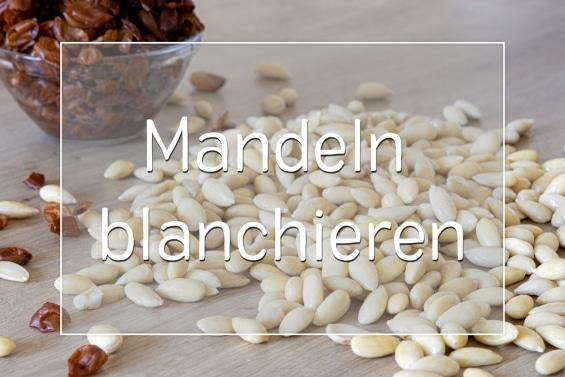 Mandeln blanchieren