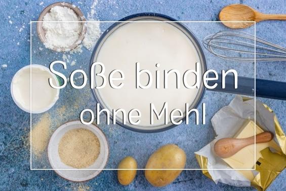 Soße binden ohne Mehl