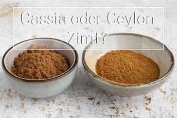 Cassia oder Ceylon Zi8mt