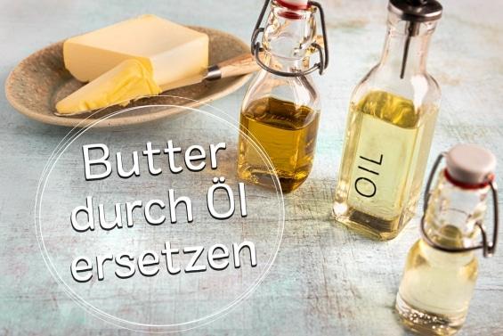 Butter durch Öl ersetzen - Titel