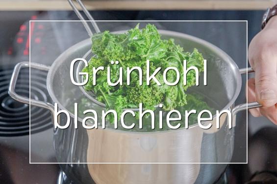 Grünkohl blanchieren