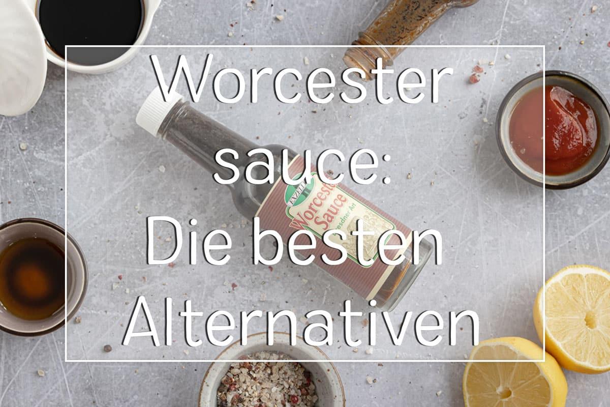 Worcestersauce Ersatz