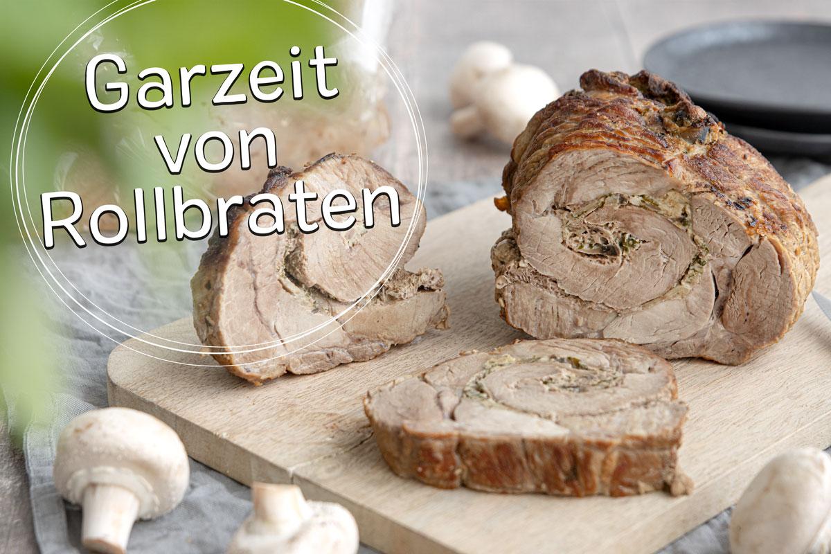 Garzeit von Rollbraten