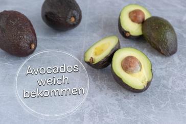 Harte Avocado weich bekommen
