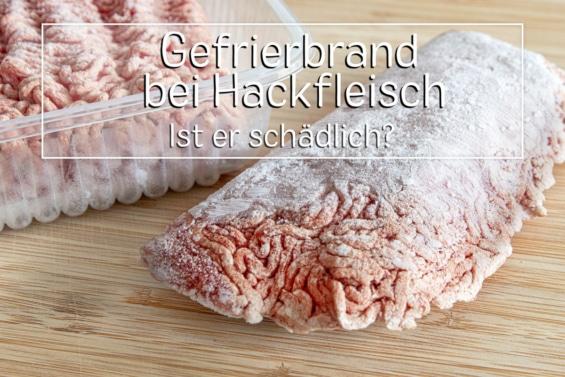 Hackfleisch Gefrierbrand