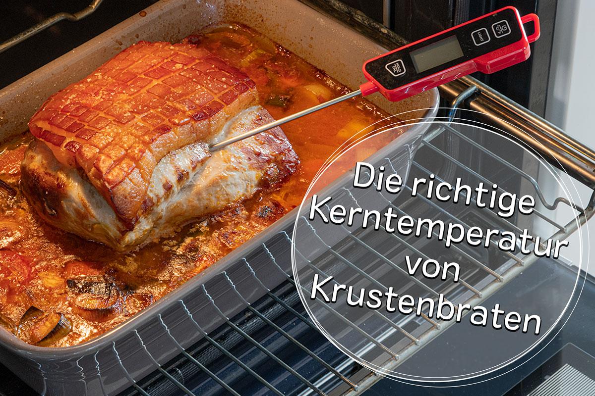 Kerntemperatur von Krustenbraten - Titel