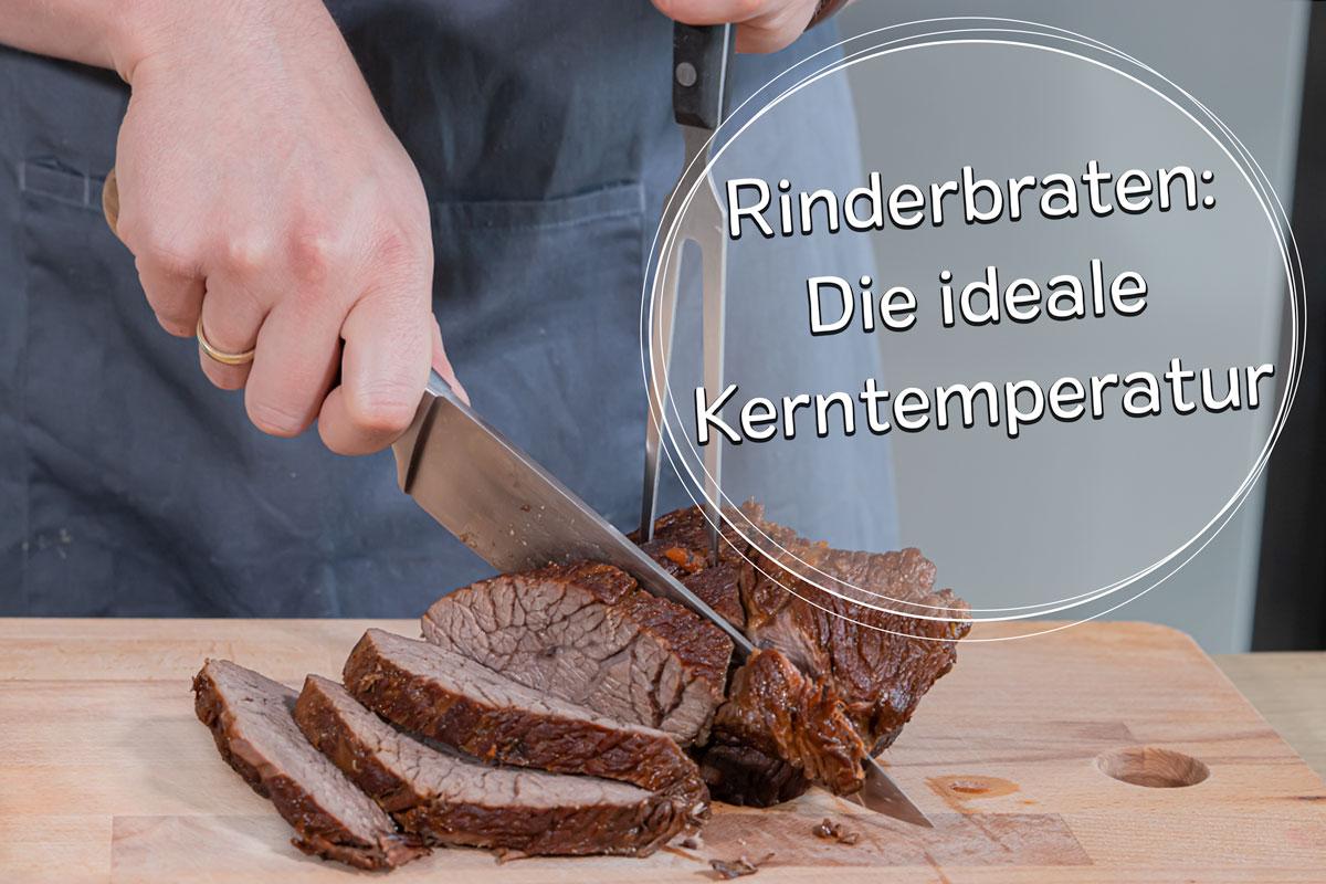 Die ideale Kerntemperatur von Rinderbraten - Titel