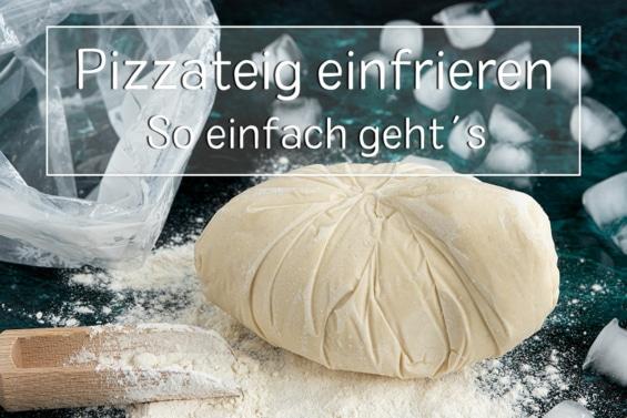 Pizzateig einfrieren - Titel