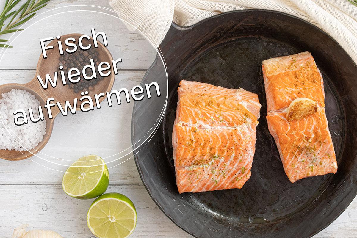 Fisch wieder erwärmen - Titel