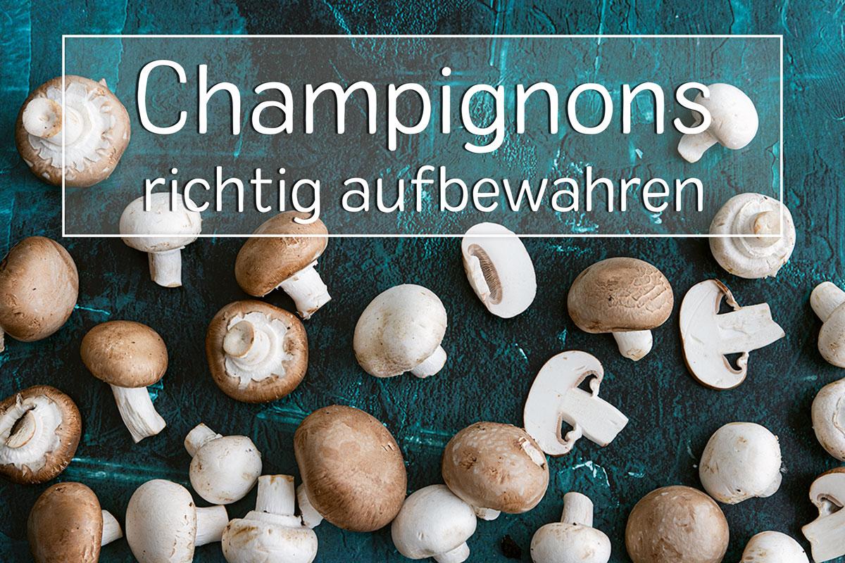 Champignons aufbewahren - Titel