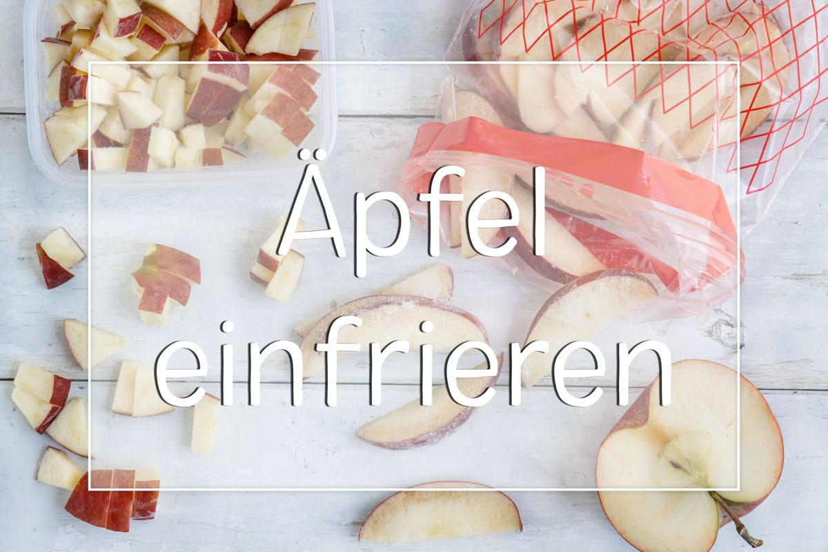 Äpfel einfrieren