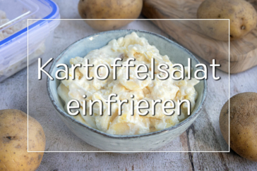 Kartoffelsalat einfrieren