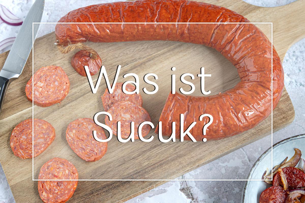 Was ist Sucuk