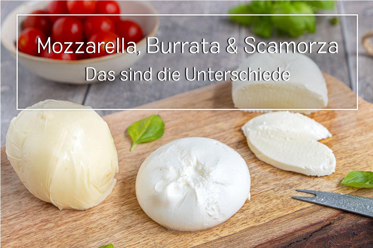 Mozzarella und Burrata