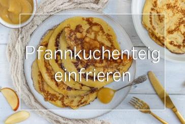 Pfannkuchenteig einfrieren