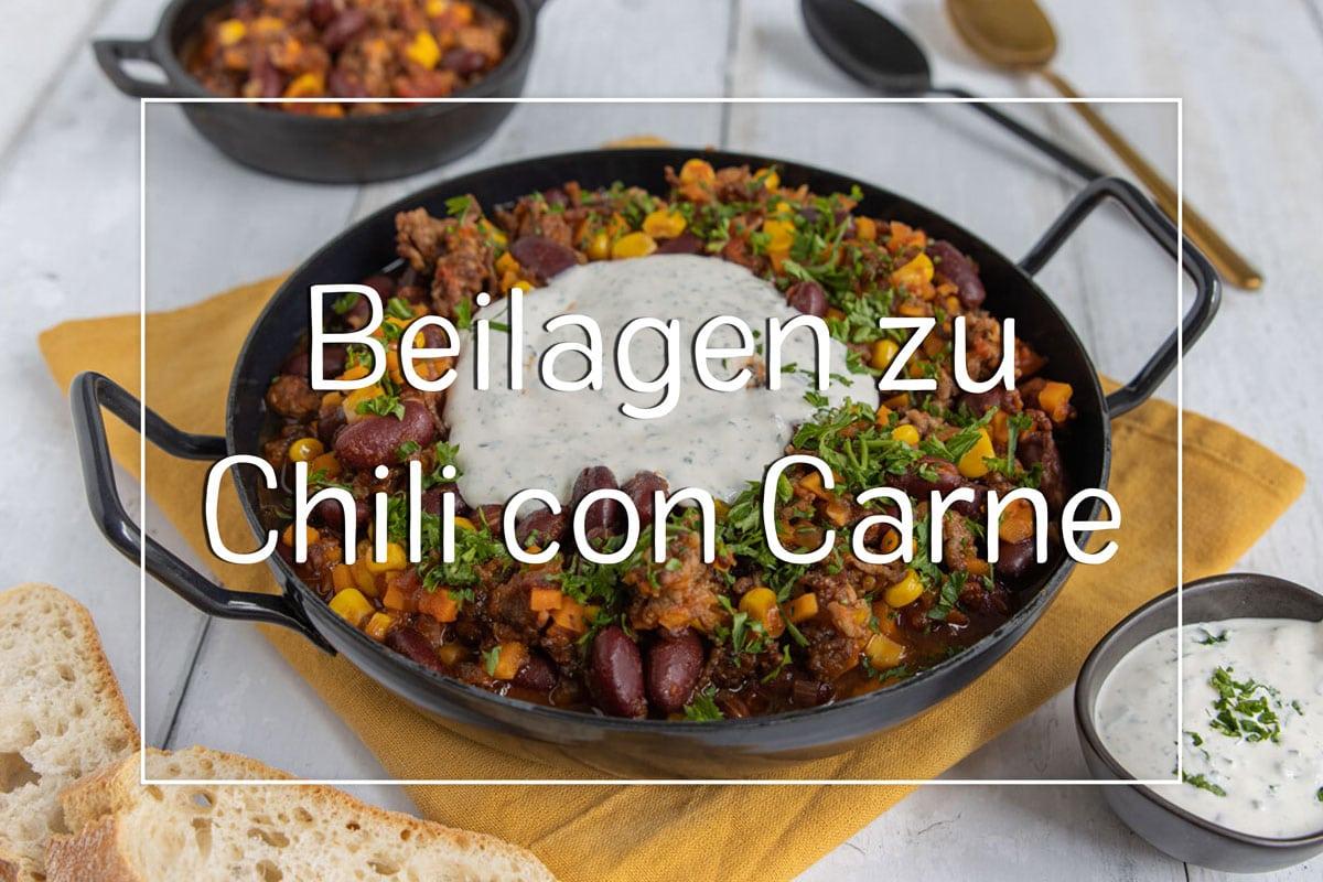 Chili con Carne Beilagen