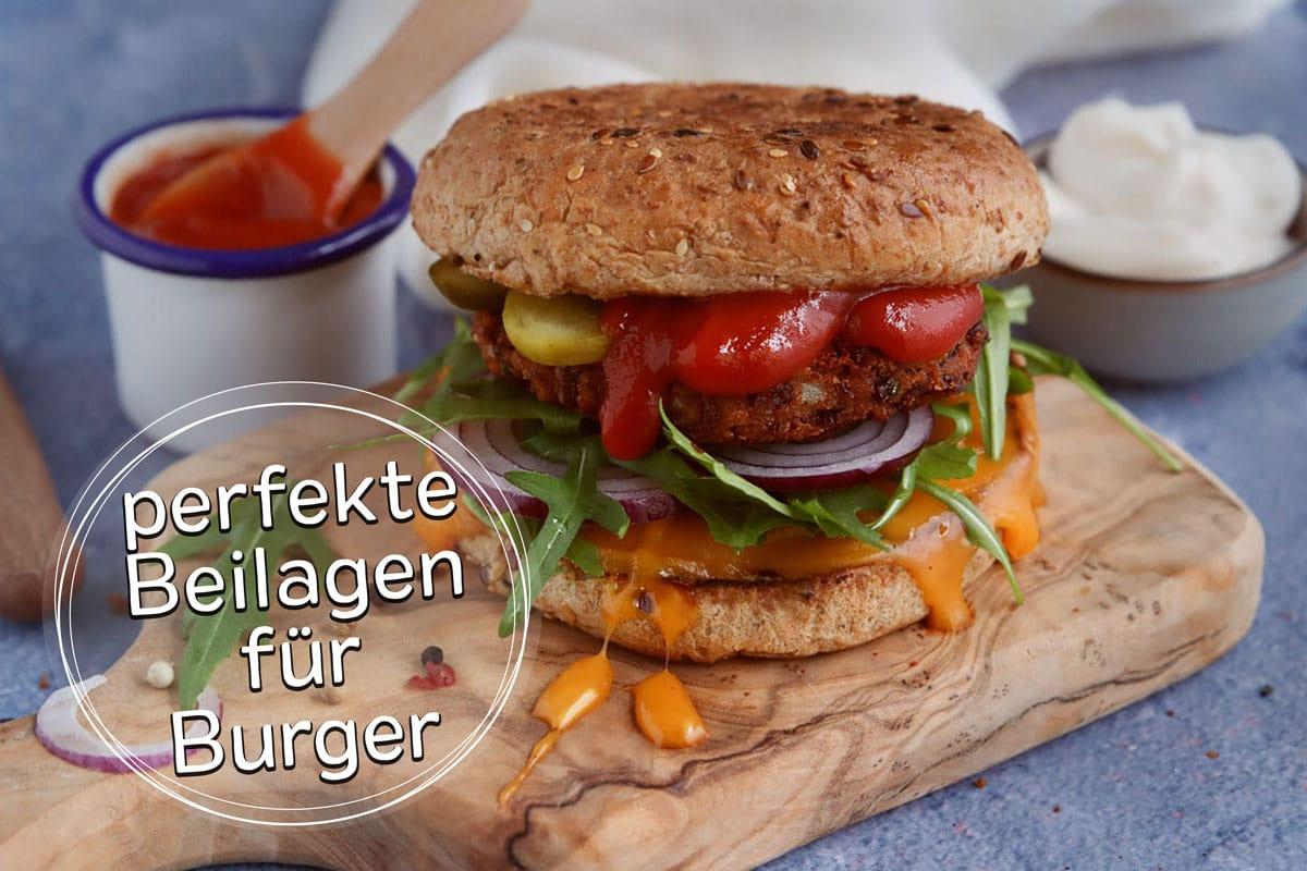 perfekte Beilagen für Burger