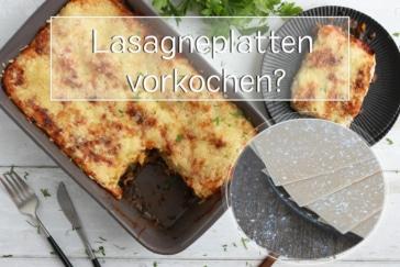 Lasagne vorkochen