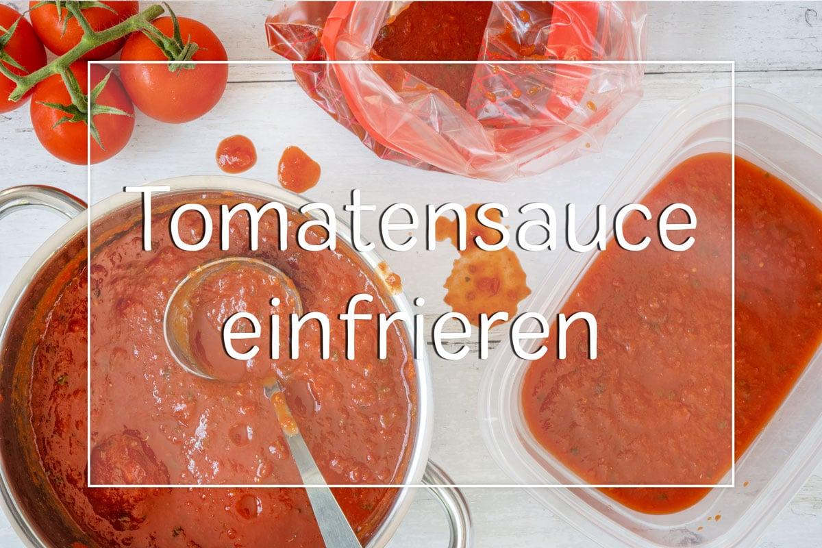 Tomatensauce einfrieren