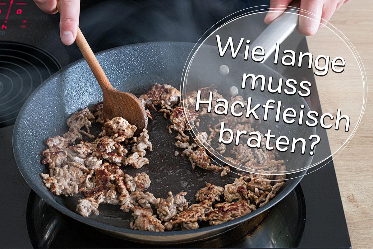 Hackfleisch anbraten - Titel