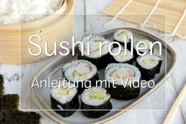 Sushi richtig rollen