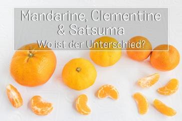 Unterschied zwischen Mandarine, Clementine, Satsuma - Titel